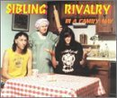 In a Family Way by Sibling Rivalry (1994-10-11)
