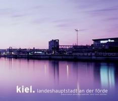 Kiel. Landeshauptstadt an der Förde: Deutsch /Englisch