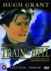 Train To Hell [1993] [DVD] [DVD] (2002) Hugh Grant; Tahnee Welch; Rachel Rice-KOSTENLOSE LIEFERUNG