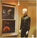 Replicas [輸入盤CD] (BBL7CD)