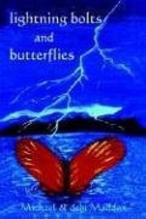 Lightning Bolts & Butterflies