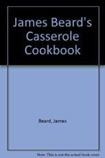 Mass Market Paperback James Beard's Casserole Cookbook Book