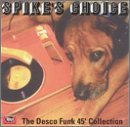 Spikes Choice Desco 45 Collect by Various (1998-11-10)