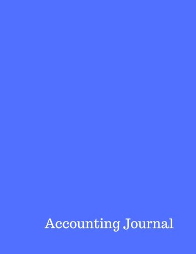 Accounting Journal: Debit Credit Journal Entry : General Journal Notebook. Columns For Date, Description, Reference, Credit, And Debit. Paper Book Pad with 100 Record Pages 8.5 By 11