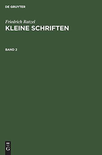 Friedrich Ratzel: Kleine Schriften. Band 2