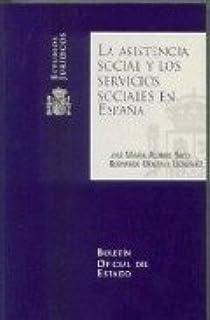 La asistencia social y los servicios sociales en España: 8 Estudios Jurídicos: Amazon.es: Alonso Seco, José María, Gonzalo González, Bernardo: Libros