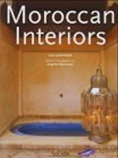 Moroccan Interiors / Interieurs Marocains / Interieurs in Marokko. (English, French and German Edition)