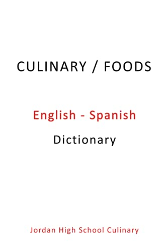 Compare Textbook Prices for Culinary/Foods English-Spanish Dictionary  ISBN 9798505974018 by Somers, Andrew