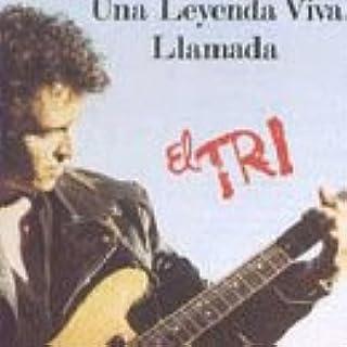 Una Leyenda Viva Llamada El Tri (Audio Cassette)