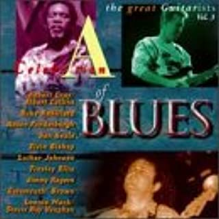A Celebration Of Blues: The Great Guitarists, Vol. 3