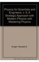 Student Workbook, Volume 5 (Chapters 36-42) for Physics for Scientists and Engineers: A Strategic Approach with Modern P