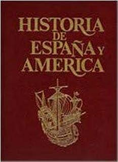 Historia de Espa–a y AmŽrica (Vol.1): Amazon.es: Vicens Vives, Jaume: Libros