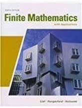 By Lial - Finite Mathematics with Applications: 10th (tenth) Edition