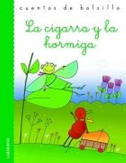 La cigarra y la hormiga (Cuentos de bolsillo)