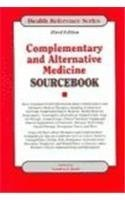 Complementary And Alternative Medicine Sourcebook: Basic Consumer Health Information About Complementary And Alternative Medical Therapies (Health Reference Series) by Sandra J. Judd (2006-05-30)