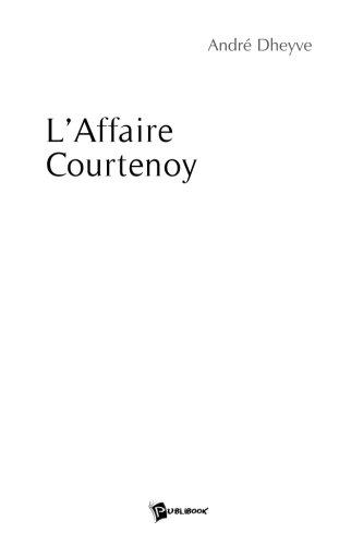 L'Affaire Courtenoy