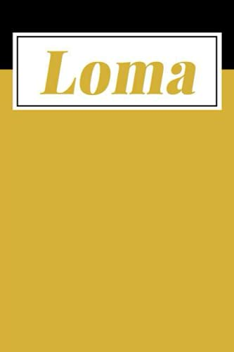 Loma: Personalized Sketchbook with Name Loma | Drawing Sketch Book/ Workbook Gifts for Loma