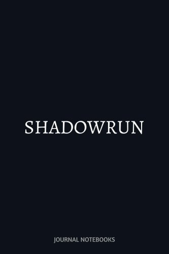 Shadowrun: Journal notebook, 6 x 9 inches