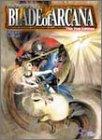 ブレイド・オブ・アルカナThe 2nd Edition (ログインテーブルトークRPGシリーズ)