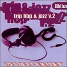 This is Acid Jazz: Trip Hop & Jazz, V. 2: Beats from the Underground