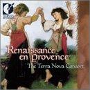 Renaissance en Provence - Traditional Music of South France / Terra Nova Consort (Dorian)