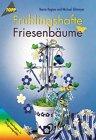 Frühlingshafte Friesenbäume