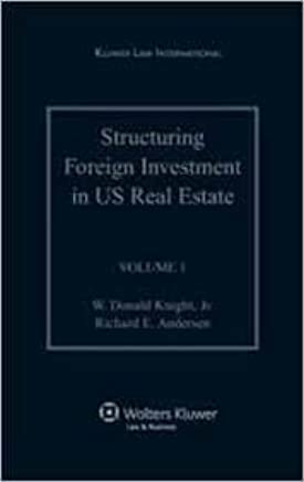 Structuring Foreign Investments in United States Real Estate