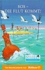 Neues vom Süderhof, Bd.18, SOS, die Flut kommt