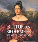 Kultur des Biedermeier, Der Maler Louis Krevel - Louis Krevel