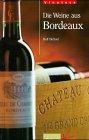 Vinoteca. Die Weine aus Bordeaux.