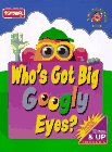 Who's Got Big Googly Eyes?: Book and Stickers (Mr. Potato Head Bk)