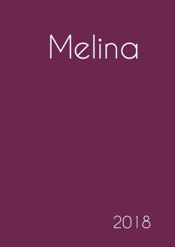 2018: Namenskalender 2018 - Melina - DIN A5 - eine Woche pro Doppelseite