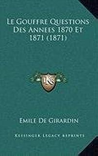 Le Gouffre Questions Des Annees 1870 Et 1871 (1871)