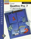 New Perspectives on Corel Quattro Pro 7 for Windows 95: Introductory (New...