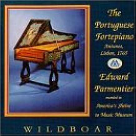 Portuguese Fortepiano: 18th Century Iberian Keyboard Music / Parmentier