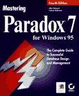 Mastering Paradox X for Windows 95