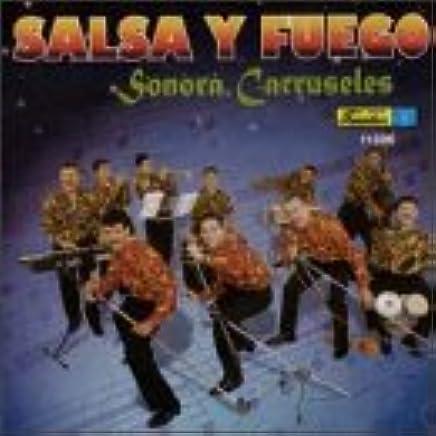 Sonora Carruseles - Salsa Y Fuego - Amazon.com Music