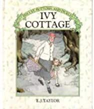 IVY COTTAGE (Biscuit, Buttons & Pickles) by E.J. Taylor (1985-04-12)