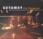 Getaway, 1 CD-Audio