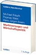 Marktversagen und Wirtschaftspolitik: Mikroökonomische Grundlagen staatlichen Handelns