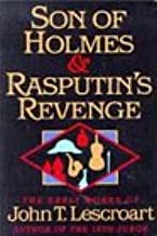 Son of Holmes and Rasputin's Revenge: The Early Works of John T. Lescroart (Auguste Lupa)