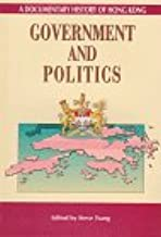 A Documentary History of Hong Kong – Government and Politics