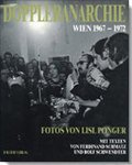 Doppler-Anarchie: Wien 1967-1972 - Lisl Ponger