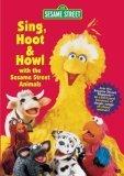 Sesame Street - Sing, Hoot & Howl with the Sesame Street Animals
