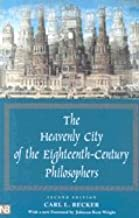 Heavenly City of the 18th Century Philosophers (Paperback, 2003) 2ND EDITION
