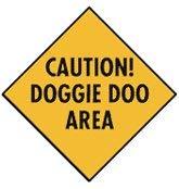 HSSS Precaución Señal de Aluminio Doggie Doo Area
