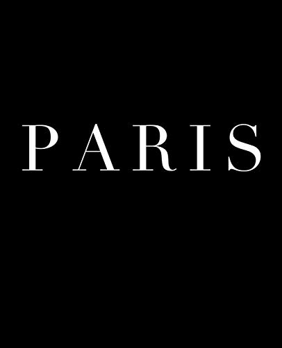 Paris: A decorative book for coffee tables, bookshelves and interior design styling | Stack deco books together to create a custom look in any room (Cities of the World in Black)