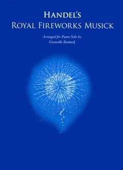 ROYAL FIREWORKS MUSIC (FEUERWERKSMUSIK) - arrangiert für Klavier [Noten/Sheetmusic] Komponist : HAENDEL GEORG FRIEDRICH