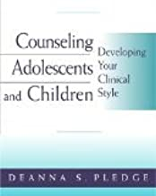 Counseling Adolescents & Children by Pledge, Deanna S. [Paperback]