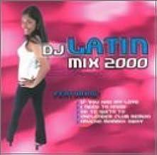 DJ Latin Mix 2000 by Various Artists (2002-02-15)
